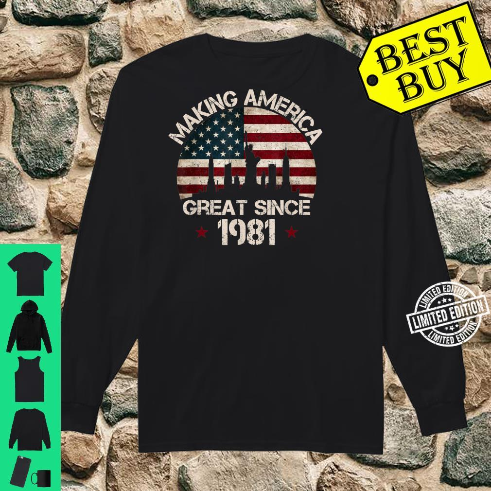 40th Birthday Making America Great Since 1981 American Flag Shirt long sleeved