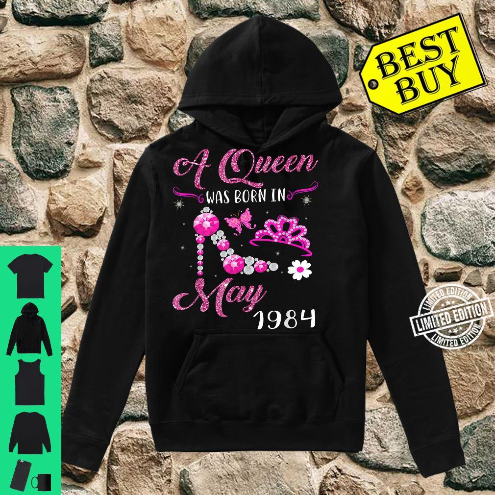 A Queen Was Born in May 1984 37th Birthday Shirt hoodie