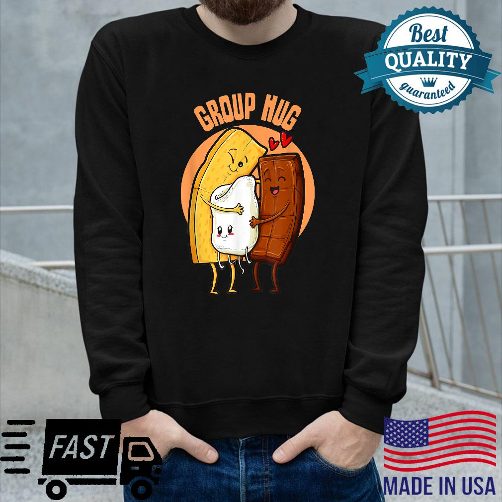 Group Hug S'mores Cracker Toasted Marshmallow Chocolate Shirt long sleeved