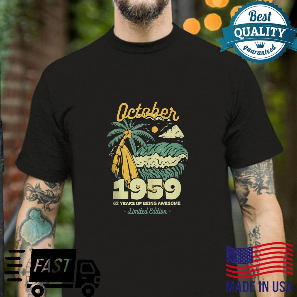 October 1959 62 Years of Being Awesome Birthday Vintage Bday Shirt