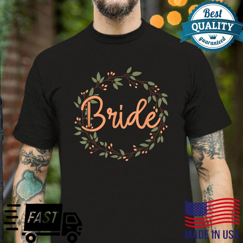 Womens Soon To Be Bride Flowers Floral Wreath Engagement Shirt